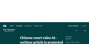 Chinese court rules AI-written article is protected by copyright