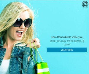 Earn Rewardicals while you Shop, eat, play online games, & more!