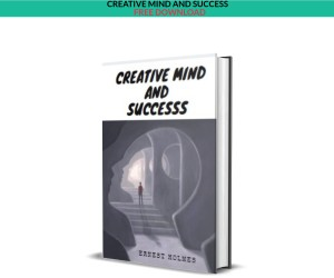 CREATIVE MIND AND SUCCESS EBOOK – FREE DOWNLOAD