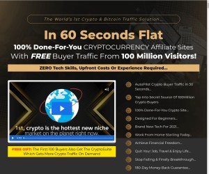 100% Done-For-You CRYPTOCURRENCY Affiliate Sites With FREE Buyer Traffic From 100 Million Visitors!