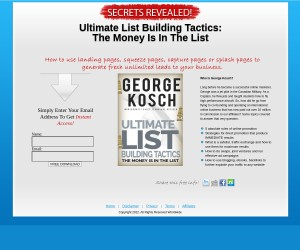 [Ultimate List Building Tactics]: The Money Is In The List (Over 100 Pages - Free Download)