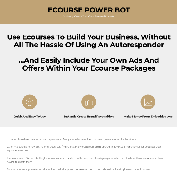 Easily Create Special Ecourse Packages to promote your business