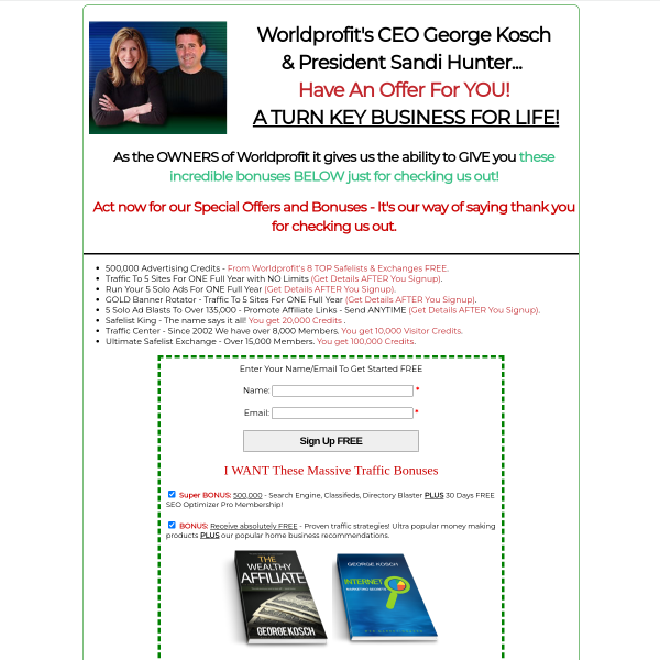 Worldprofit's CEO George Kosch & President Sandi Hunter... Have An Offer For YOU!