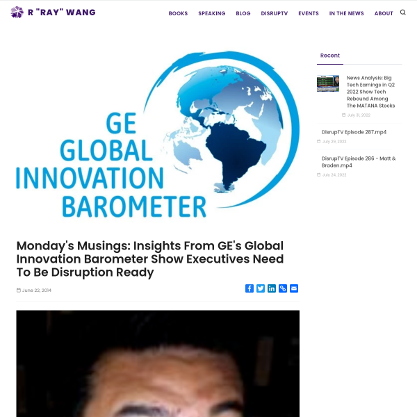 Monday's Musings: Insights From GE's Global Innovation Barometer Show Executives Need To Be Disruption Ready - A Software Insider's Point of View