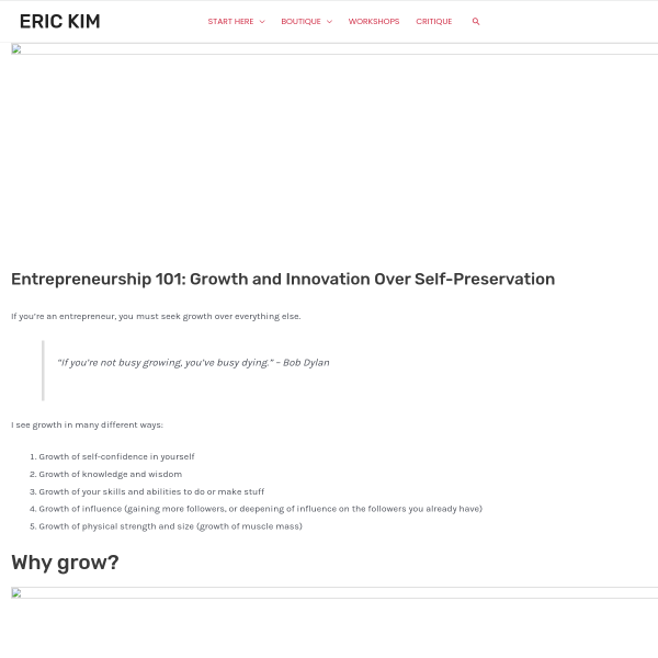 Entrepreneurship 101: Growth and Innovation Over Self-Preservation