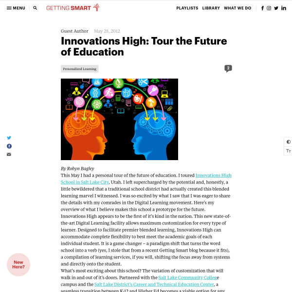 Innovations High: Tour the Future of Education - Getting Smart by Guest Author - blended learning, DigLN, edreform