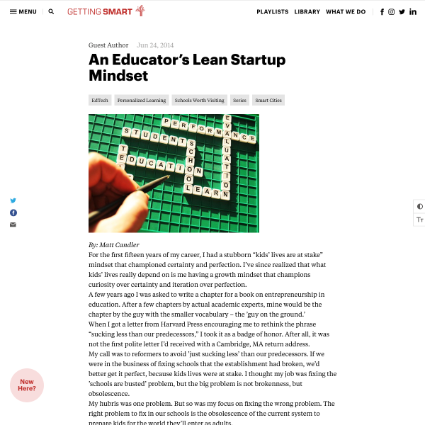 An Educator's Lean Startup Mindset - Getting Smart by Guest Author - blended learning, education innovation, Next Gen Learning, smart cities, start-ups