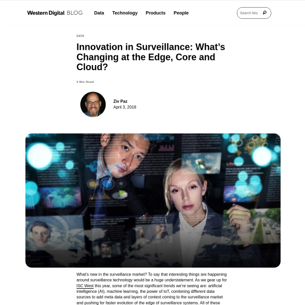 Innovation in Surveillance: What's Changing at the Edge, Core and Cloud? - Western Digital Corporate Blog