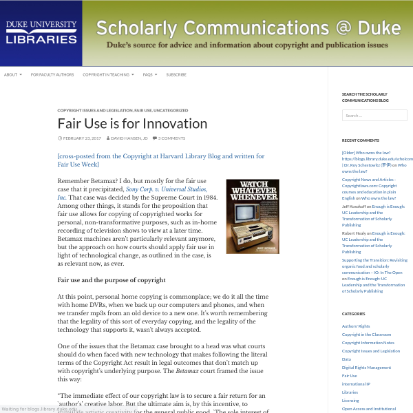 Fair Use is for Innovation - Scholarly Communications @ Duke