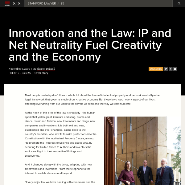 Innovation and the Law: IP and Net Neutrality Fuel Creativity and the Economy - Stanford Law School