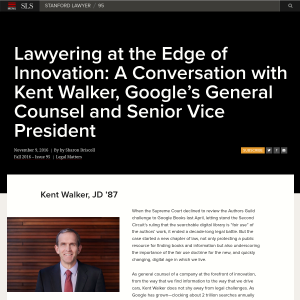 Lawyering at the Edge of Innovation: A Conversation with Kent Walker, Google's General Counsel and Senior Vice President - Stanford Law School