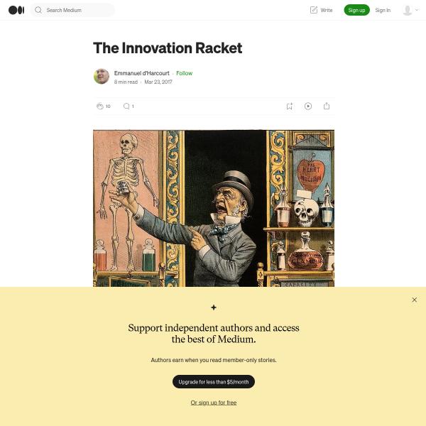 The Innovation Racket – Emmanuel d'Harcourt – Medium