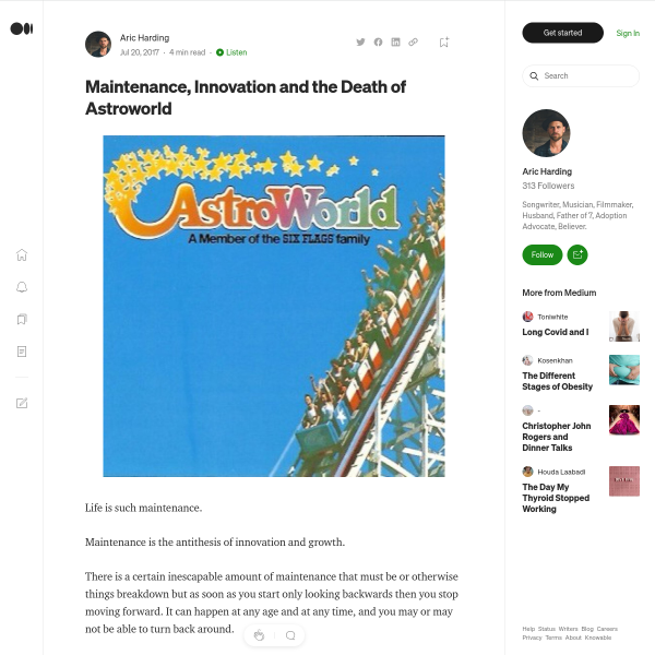 Maintenance, Innovation and the Death of Astroworld
