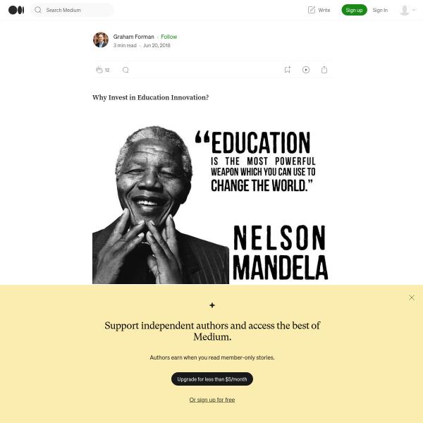 Why Invest in Education Innovation? – Graham Forman – Medium