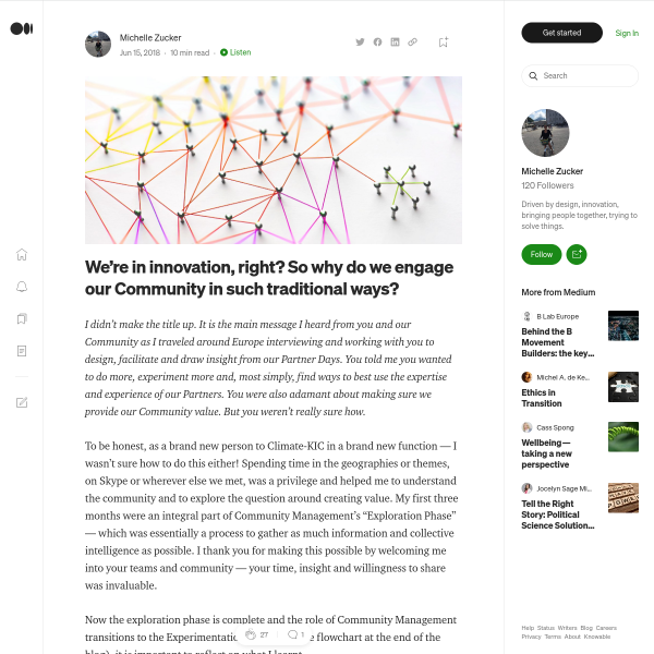 We're in innovation, right? So why do we engage our Community in such traditional ways?