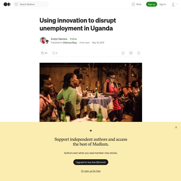 Using innovation to disrupt unemployment in Uganda – ENamara Blog – Medium