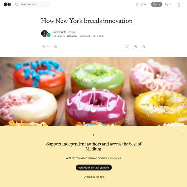 How New York breeds innovation – The Startup – Medium