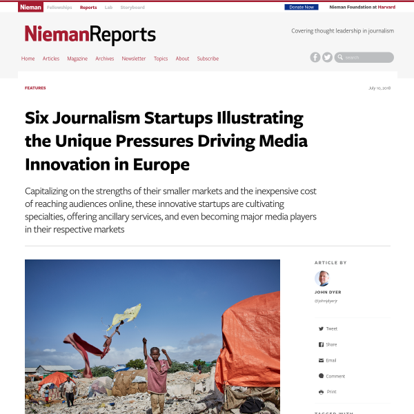 Six Journalism Startups Illustrating the Unique Pressures Driving Media Innovation in Europe