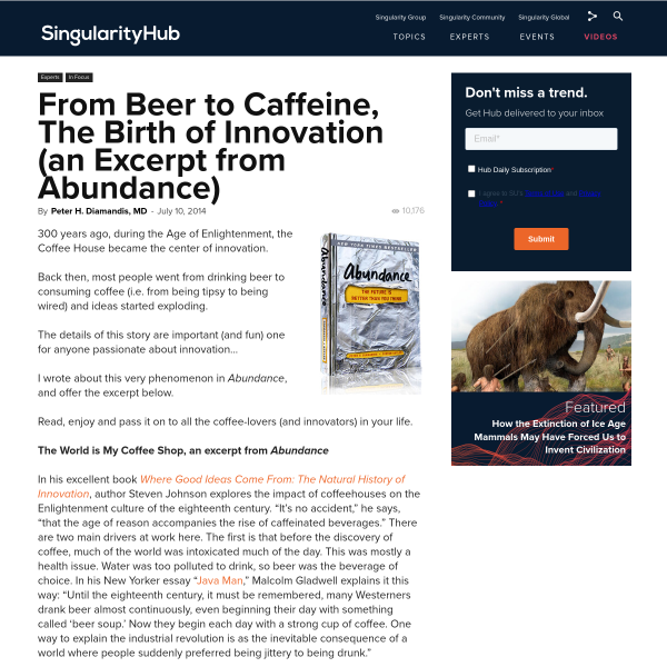 From Beer to Caffeine, The Birth of Innovation (an Excerpt from Abundance)