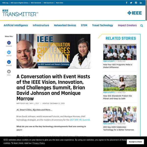 A Conversation with Event Hosts of the IEEE Vision, Innovation, and Challenges Summit, Brian David Johnson and Monique Morrow - IEEE Transmitter