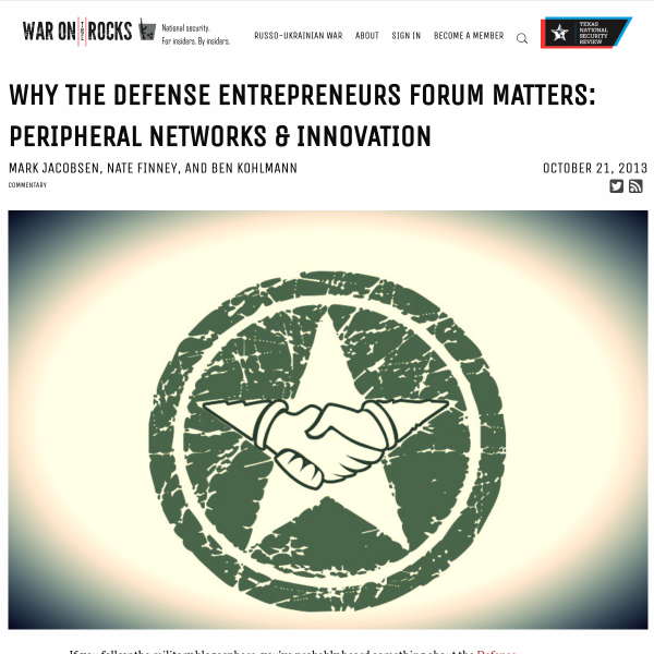 Why the Defense Entrepreneurs Forum Matters: Peripheral Networks & Innovation - War on the Rocks