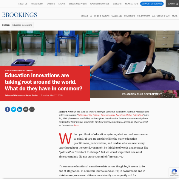 Education innovations are taking root around the world. What do they have in common?