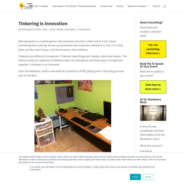 Tinkering is innovation - Christopher S. Penn Marketing Blog