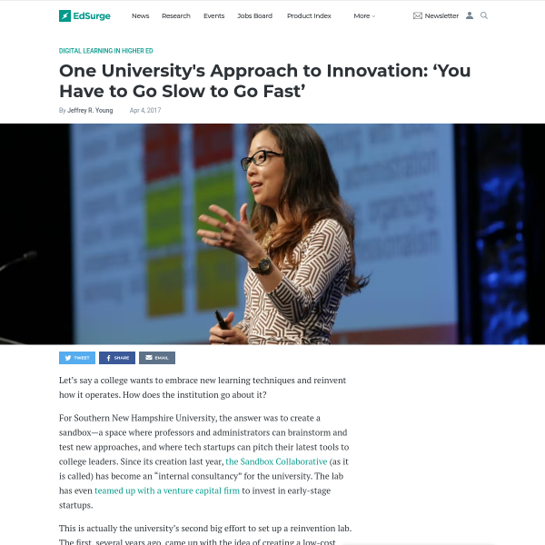 One University's Approach to Innovation: 'You Have to Go Slow to Go Fast' - EdSurge News