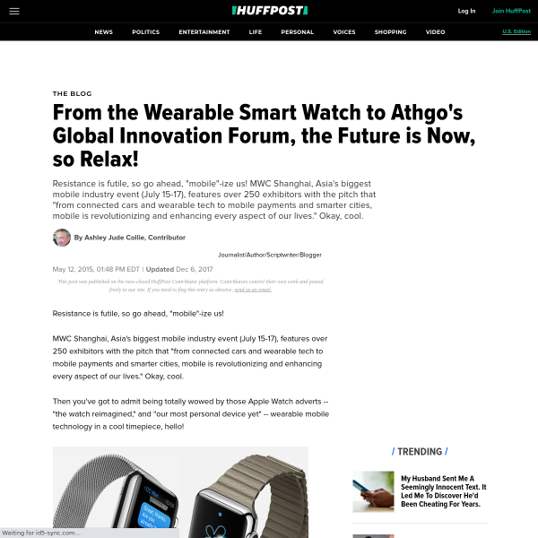 From the Wearable Smart Watch to Athgo's Global Innovation Forum, the Future is Now, so Relax!