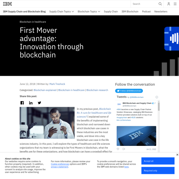 First Mover advantage: Innovation through blockchain - Blockchain Unleashed: IBM Blockchain Blog