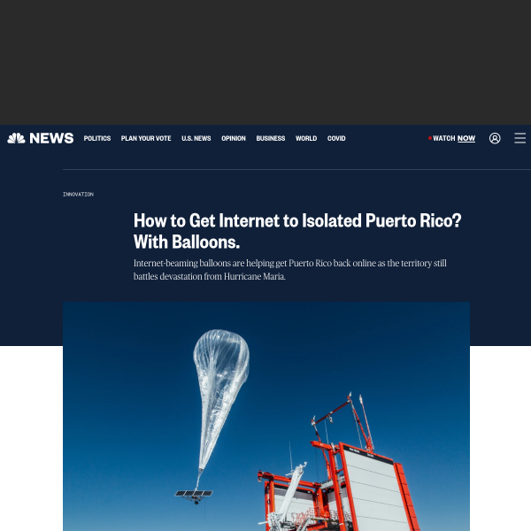 Innovation and internet balloons offer help for disaster zones.