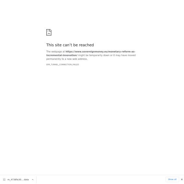 Monetary Reform as Incremental Innovation