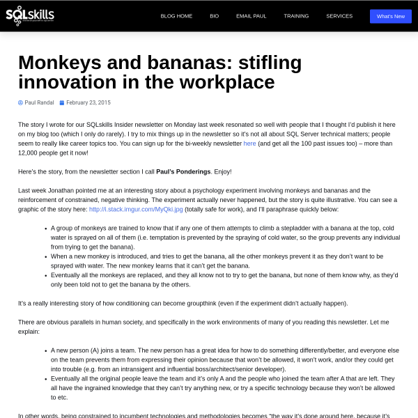 Monkeys and bananas: stifling innovation in the workplace - Paul S. Randal