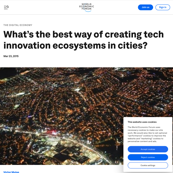 What's the best way of creating tech innovation ecosystems in cities?